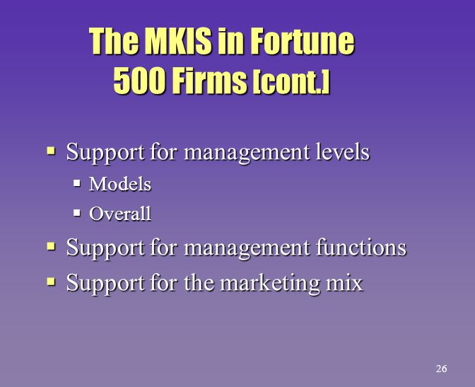 The MKIS in Fortune 500 Firms [cont.]